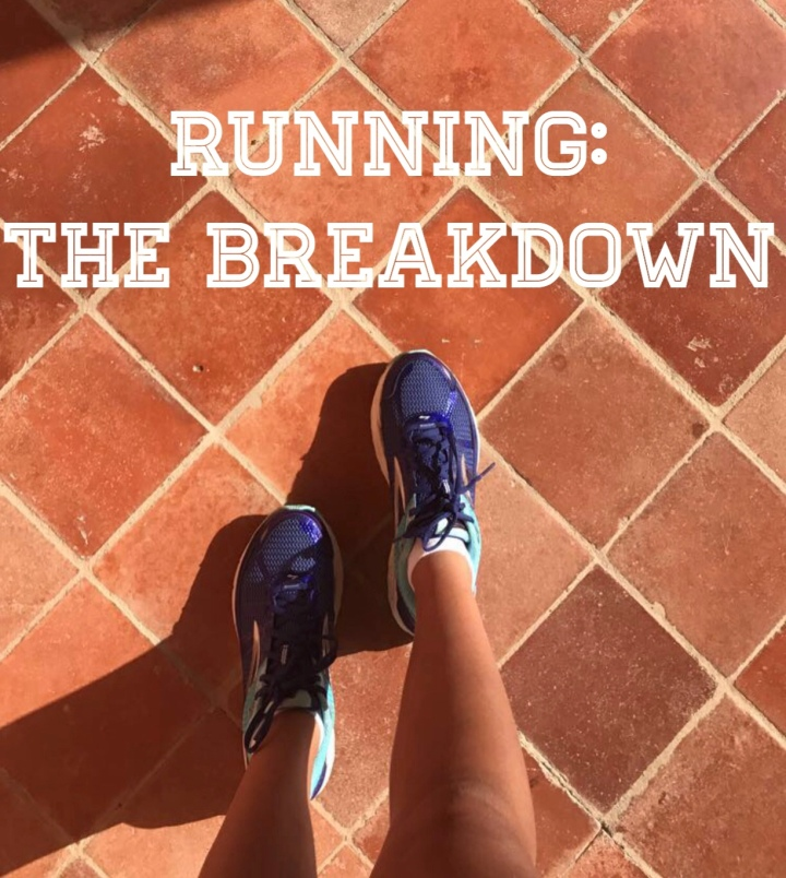 Running – The Breakdown