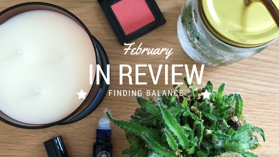 February In Review – Finding Balance