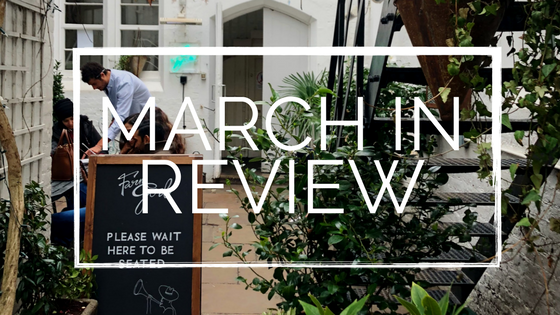 March In Review – Adventures & Upcoming Projects