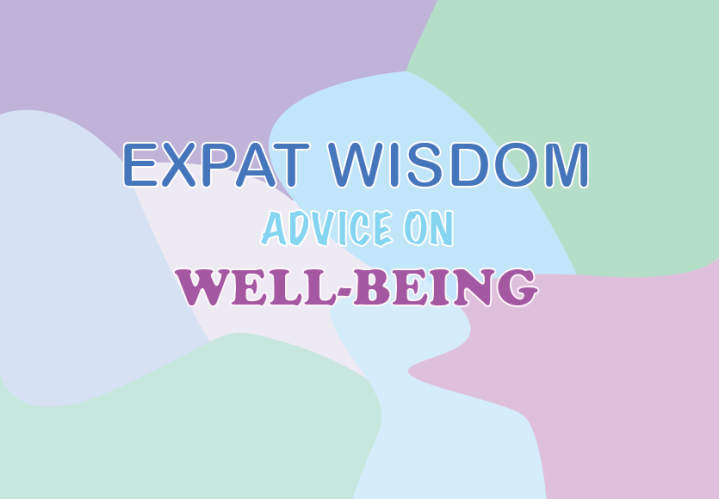 Wisdom on Well Being – #EXPATWISDOM – Cate
